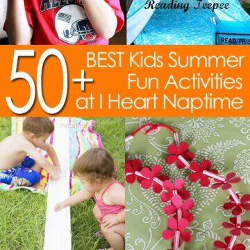 50 BEST Kids Summer Fun Activities