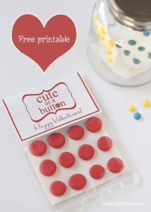 "Free Valentine printable on iheartnaptime.com ... ""Cute as a button."""