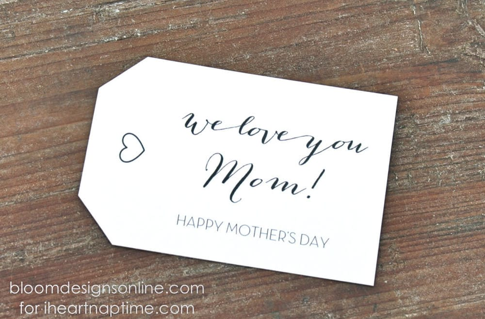 Mother's Day gift tags on iheartnaptime.com