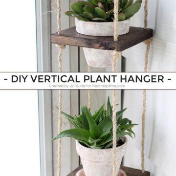 DIY Vertical Plant Hanger on iheartnaptime.com