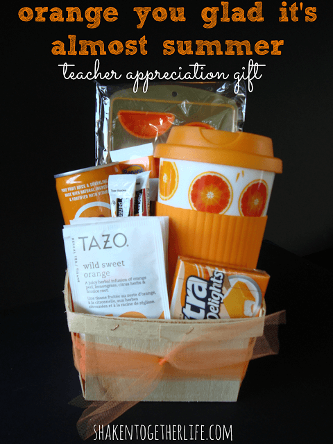 Orange You Glad It's Almost Summer Teacher Appreciation Gift + 25 Handmade Gift Ideas for Teacher Appreciation - the perfect way to let those special teachers know how important they are in the lives of your children!