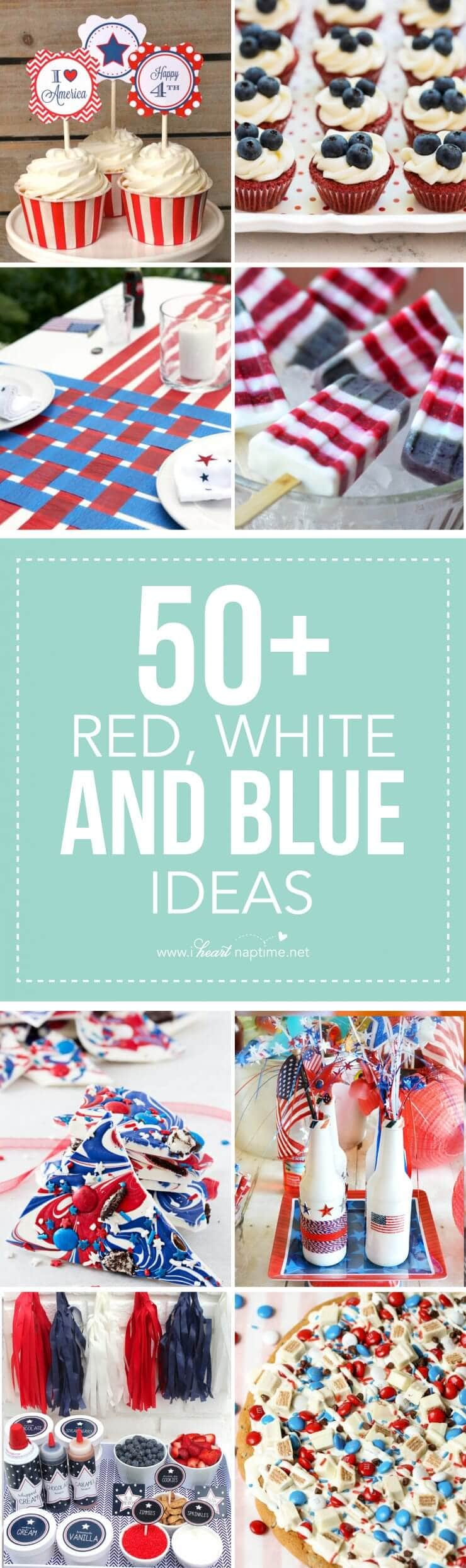 50 Festive Red, White and Blue / Memorial Day and 4th of July BBQ Ideas...creative ways to kick-off summer and celebrate our freedom while remembering our fallen heroes!